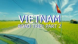 Vietnam Road Trip: Dawn in the Countryside (Part 2)