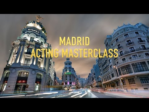 MADRID ACTING MASTERCLASS (November 14-18, 2017)