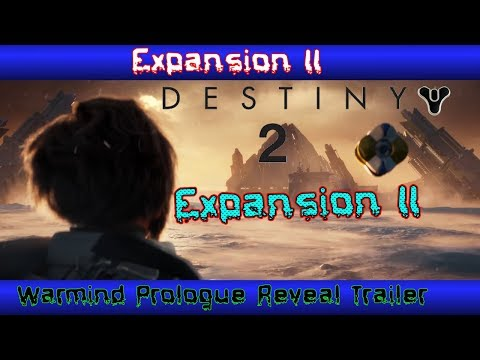 Destiny 2 Expansion II: Warmind Prologue Reveal Trailer 2018 , May 8