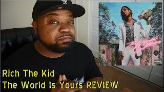 Rich The Kid - The World Is Yours ALBUM REVIEW | Kinda Good!