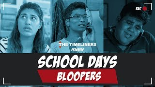 School Days: Bloopers | The Timeliners