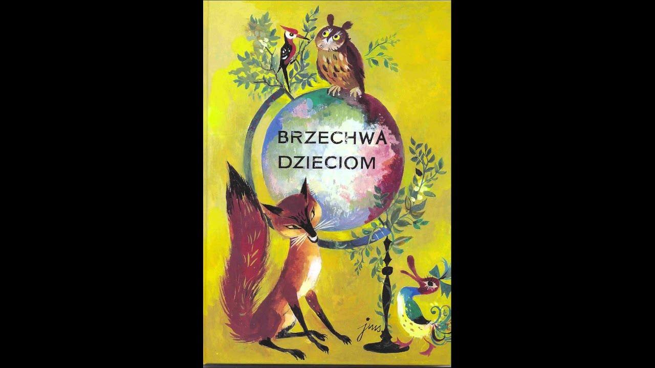 Jan Brzechwa Samochwała Youtube