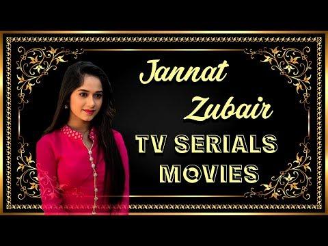 Jannat Zubair TV Serials & Movies All Information    Must Watch 2019
