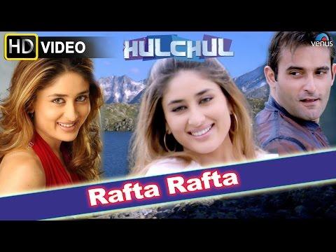 Rafta Rafta (HD) Full Video Song | Hulchul | Akshaye Khanna, Kareena Kapoor |