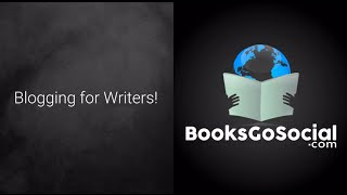 Blogging For Writers - How To Get It Right