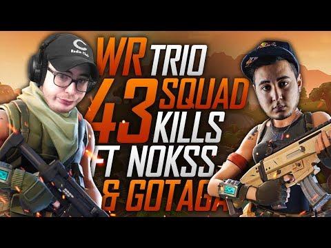 WORLD RECORD TRIO SQUAD 43 KILLS ft NOKSS & GOTAGA