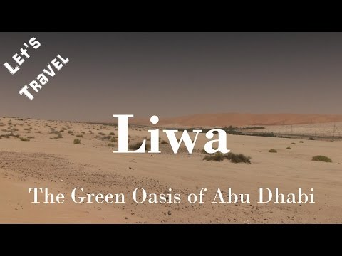 Let's Travel: Liwa - The Green Oasis Of Abu Dhabi & Tilal Liwa Hotel [Deutsch] [English Subtitles]