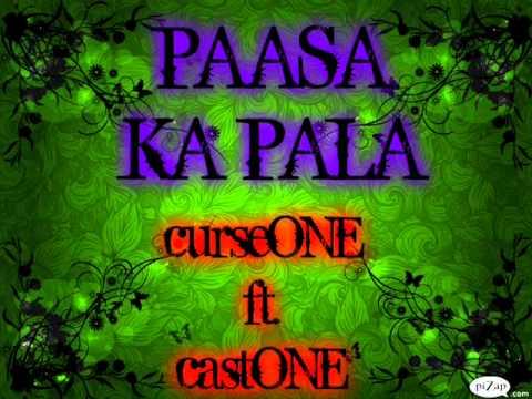 paasa ka pala-curseone ft. bosscastone