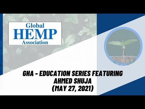 Hemp Biofuel | Education Series Featuring Ahmed Shuja