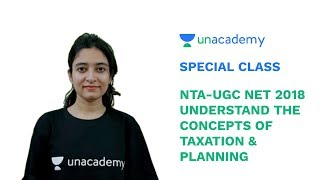 Special Class - NTA-UGC NET 2018 - Understand the Concepts of Taxation & Planning - Shazli Sayyad