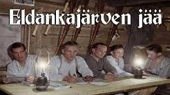 Eldankajärven jää [Finnish Continuation War Song] [English and Finnish lyrics]