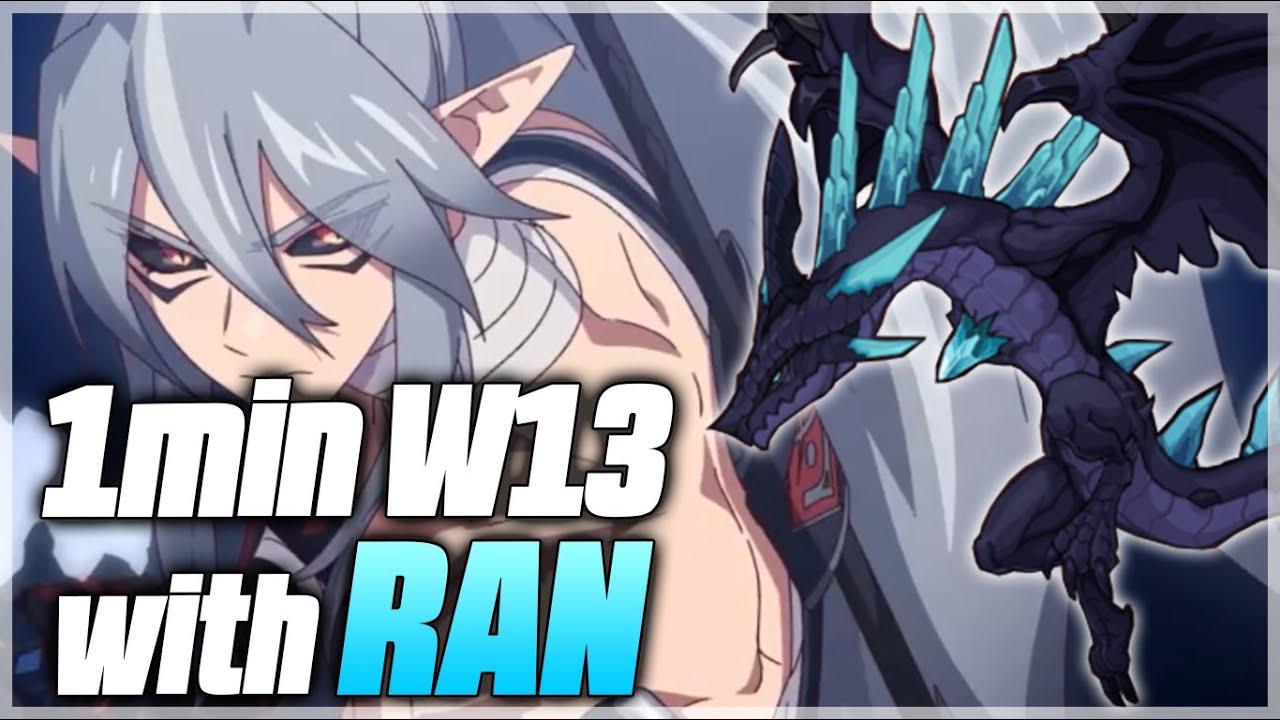1min run WYVERN 13 with RAN!!! - Epic Seven