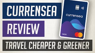 Currensea Travel Card Review & Comparison 💳 Save money & plant trees 🌳