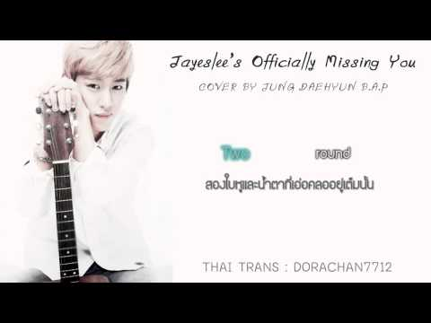 [Karaoke Thaisub] Jayeslee's Officially missing you - Daehyun B.A.P ver.