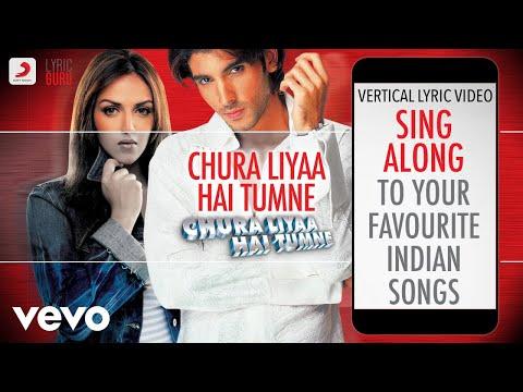 Chura Liyaa Hai Tumne - Official Bollywood Lyrics|Alka Yagnik|Shaan