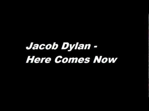 Jakob Dylan  - Here Comes Now mp3