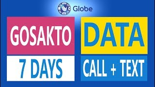Register to Globe Gosakto Promo - 70, 90, 120 and 120 for up to 7 d...