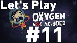 Oxygen Not Included Alpha - Episode 11