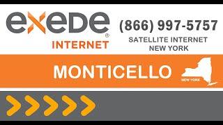 Monticello NY High Speed Internet Service Exede
