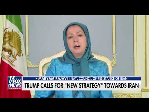 Fox interview with Maryam Rajavi on Trump new Iran policy