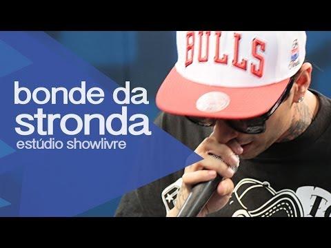 """""""Mansão Thug Stronda"""" - Bonde da Stronda no Estúdio Showlivre 2013"""