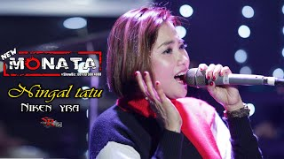 Download lagu NEW MONATA - NINGGAL TATU (COVER) NIKEN YRA