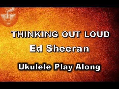 Thinking Out Loud - Ed Sheeran - Ukulele Play Along
