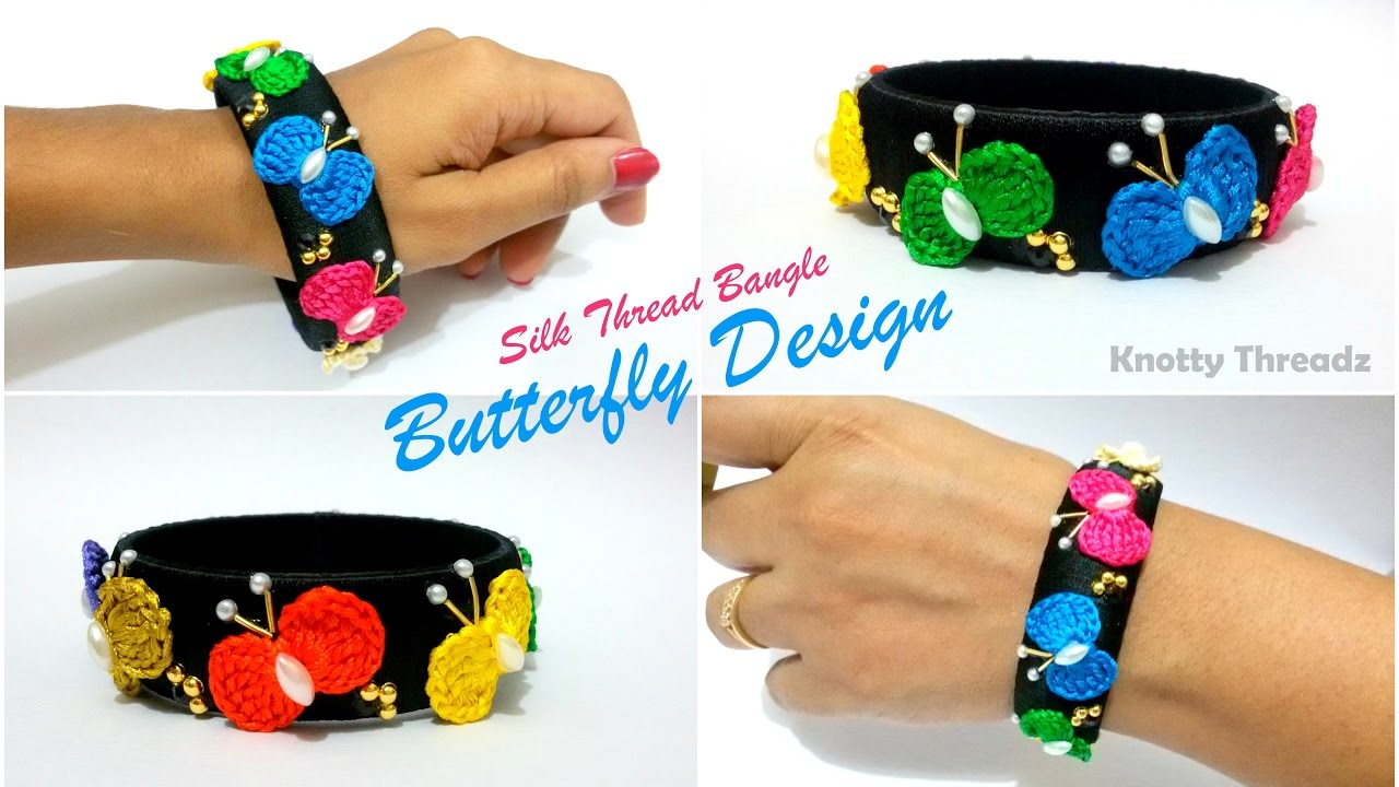 Silk Thread Jewelry | How to make Designer Bangle Using Silk ...