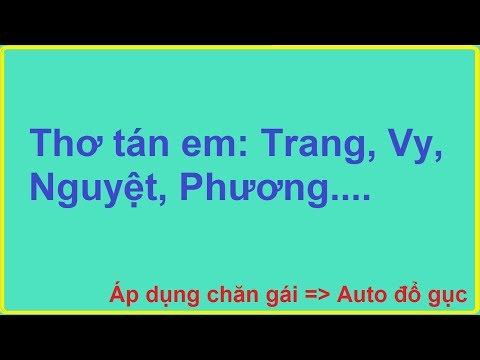 Top coment: Thơ tán em Phương, Trang, Nguyệt, Vy... Thơ bá đạo gái auto đổ gục!