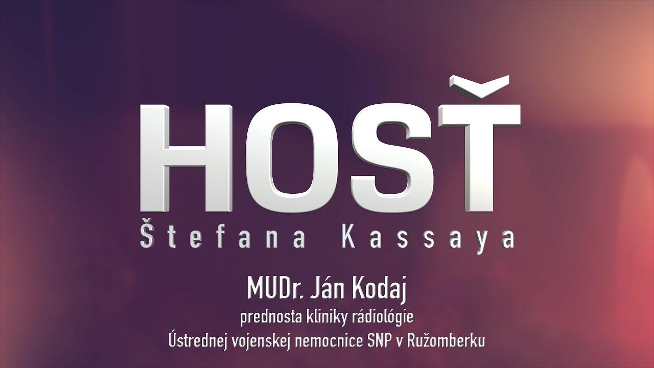 Hosť Štefana Kassaya: MUDr. Ján Kodaj