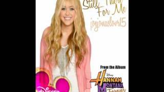Hannah Montana Still There For Me HQ
