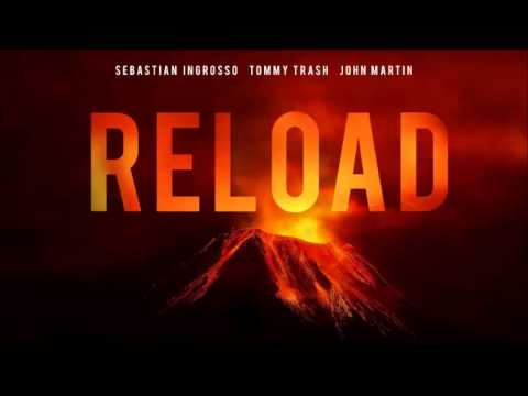 Sebastian Ingrosso & Tommy Trash ft. John Martin - Reload (Instrumental)