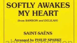 Softly Awakes My Heart (from Samson & Delilah) Cornet & Piano solo.