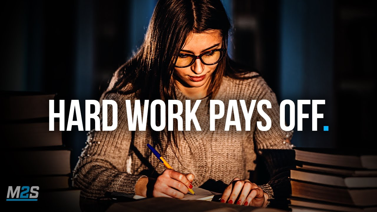 HARD WORK PAYS OFF - Best Study Motivation