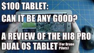 Hi8 Pro Review: $100 Chinese Tablet for drone pilots