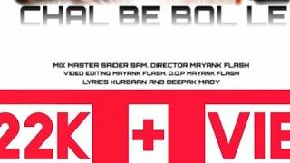 Chal Be Bol Le Deepak Mady Kurbaan Free MP3 Song Download 320 Kbps