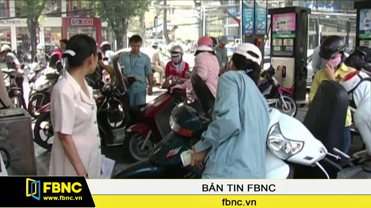 FBNC – Xăng giảm thêm gần 1.000 đồng/lít