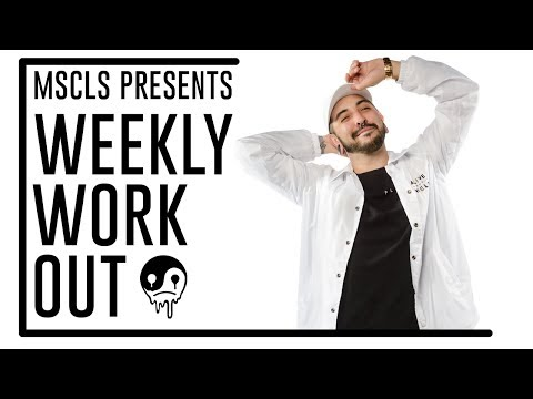 MSCLS : Weekly Workout [Acid House Workout]