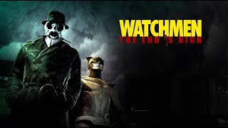 Watchmen: The End is Nigh - Chapter 1 - The Prison (PC)[1080p60fps]