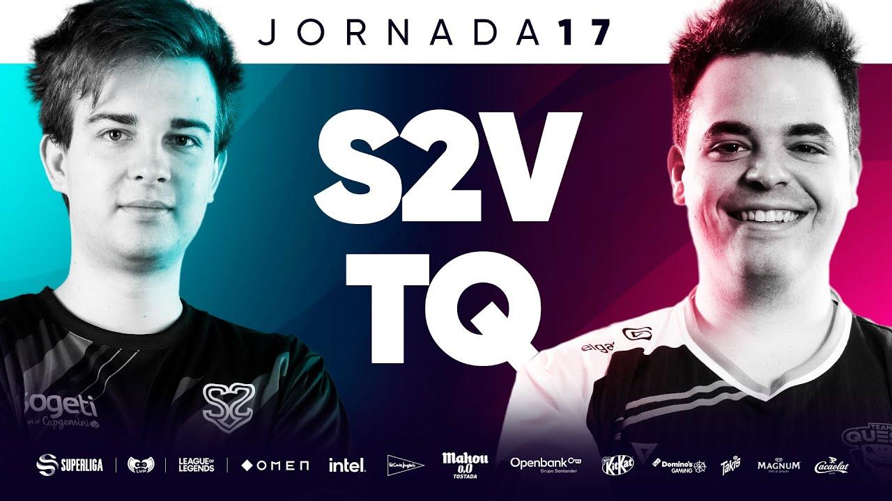 S2V ESPORTS VS TEAM QUESO - JORNADA 17 - SUPERLIGA - VERANO 2021 - LEAGUE OF LEGENDS