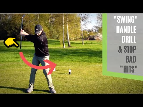 "DO THIS GOLF SWING  DRILL WITH THE HANDLE TO STOP THE BAD ""HITS"""
