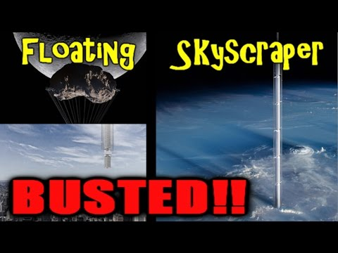 Skyscraper that hangs from asteroid -BUSTED!