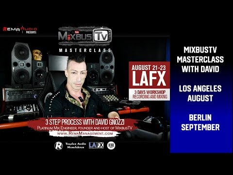 Los Angeles & Berlin MixbusTv Masterclass (and message to Dave Pensado)