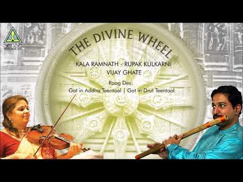 Kala Ramnath   Rupak Kulkarni   Violin-Flute Duet   Raag Des: Gat in Addha Taal & Drut Teentaal Mp3