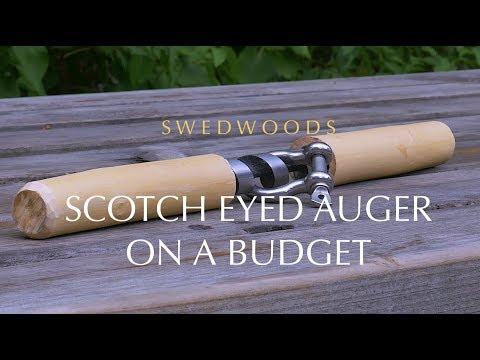 Scotch Eyed Auger On a Budget - Bushcraft DIY Project
