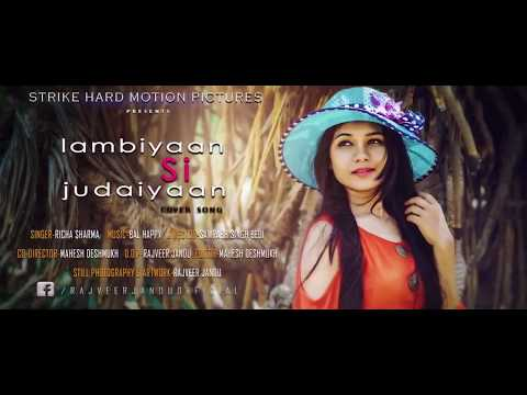 LAMBIYAN SI JUDAIYAN | Raabta | Arijit Singh | Female Version | Richa Sharma