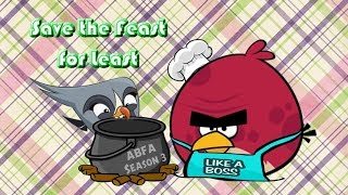 Angry Birds Fantastic Adventures - Season 3: Save the Feast for least