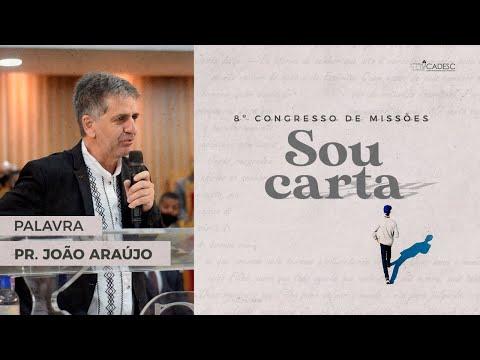 Pr. João Araújo - Ministração da Palavra | 8º Congresso de Missões