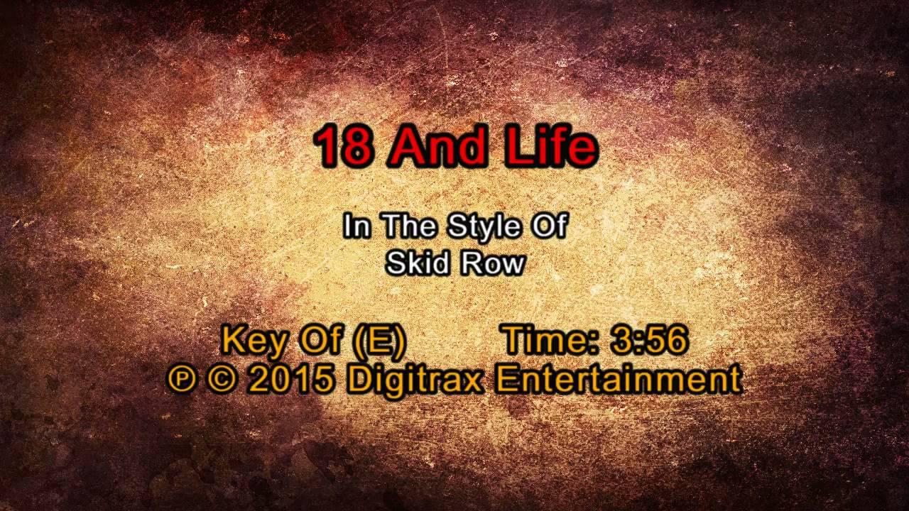 Skid Row - 18 & Life