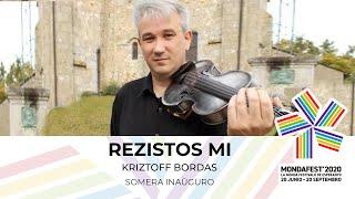 #mondafest2020 Rezistos mi – Kriztoff